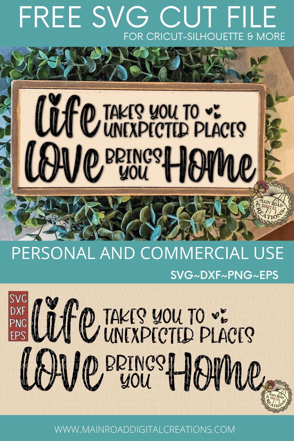 life takes you to unexpected places free svg, free home svg, love svg free