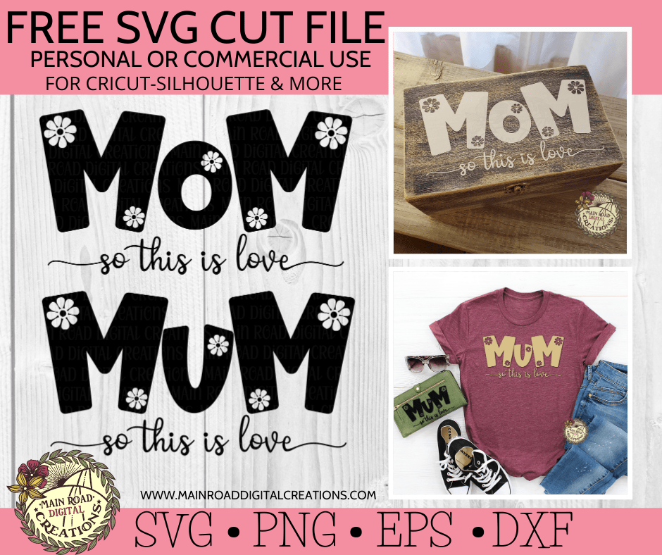 free mom and mum svg www.mainroaddigitalcreations.com