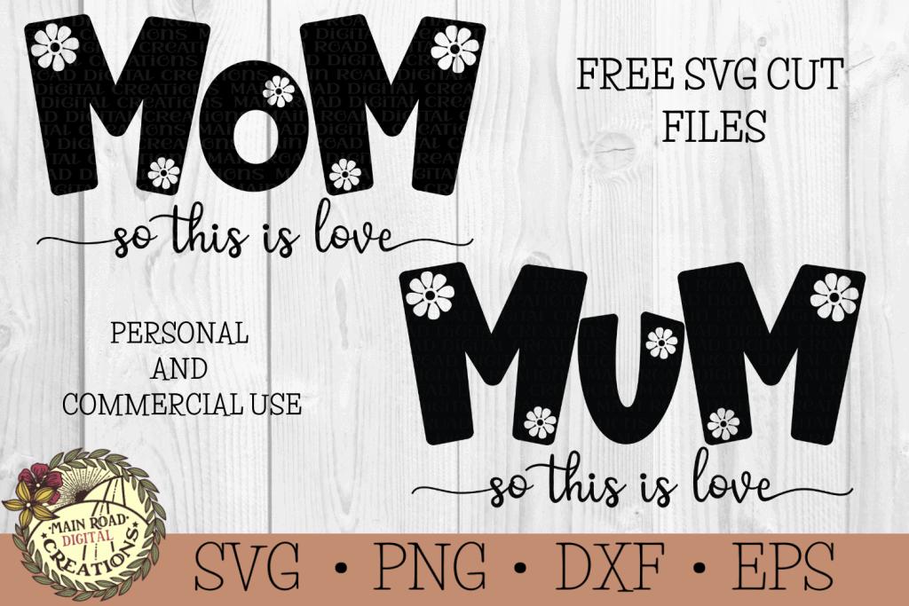 FREE MOM MUM SVG www.mainroaddigitalcreations.com