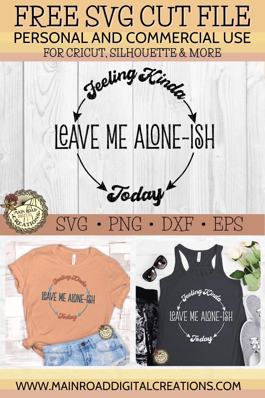 Free SVG Feeling Kinda Leave Me Alone-ish Today Funny SVG
