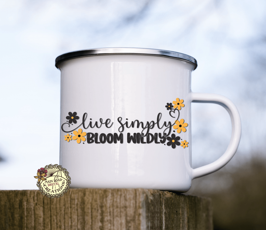 free live simply svg, free svg, live simply bloom wildly free svg, svg for mug, free cut files for cricut